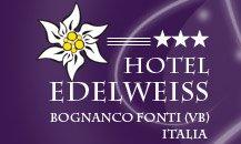 Hotel Edelweiss - Bognanco Fonti